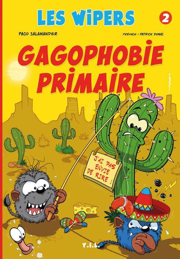 Les Wipers 2 Gagophobie primaire